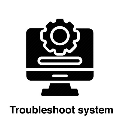 Troubleshoot system